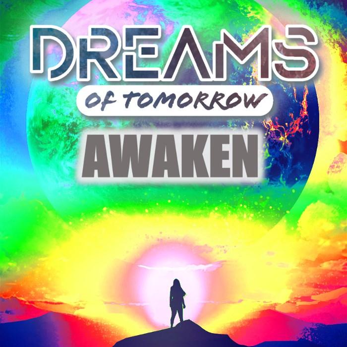 Dreams of Tomorrow: Awaken