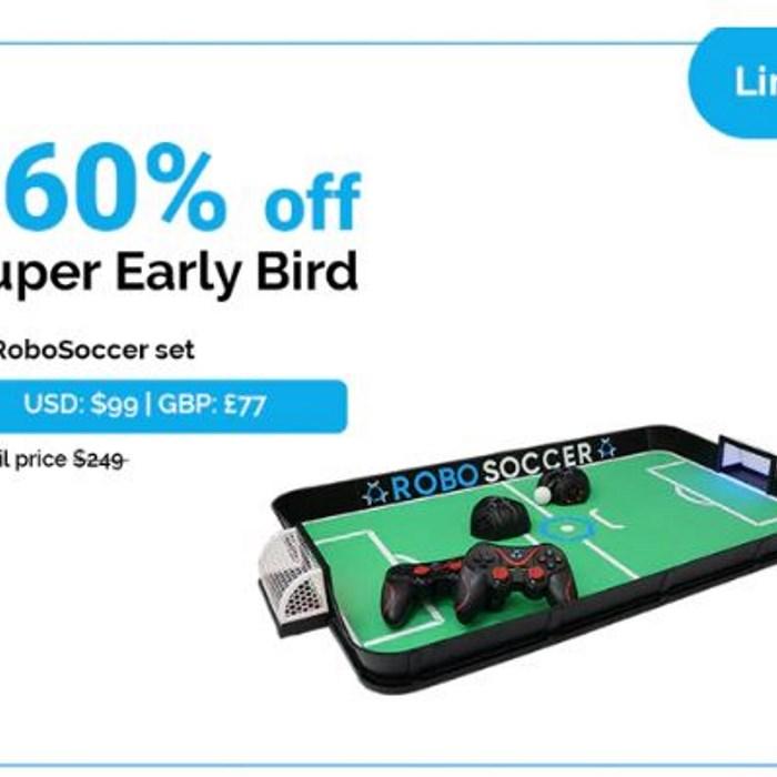 Super Early Bird   1x RoboSoccer set