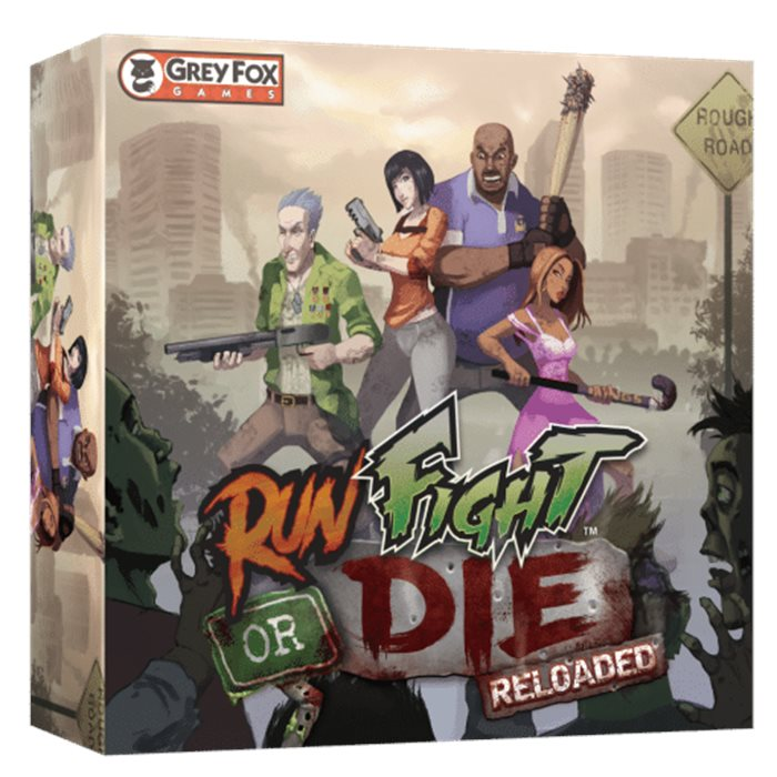 Run, Fight, or Die : Reloaded