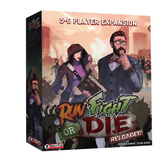 Run, Fight, or Die : Reloaded 5-6 Player Expansion