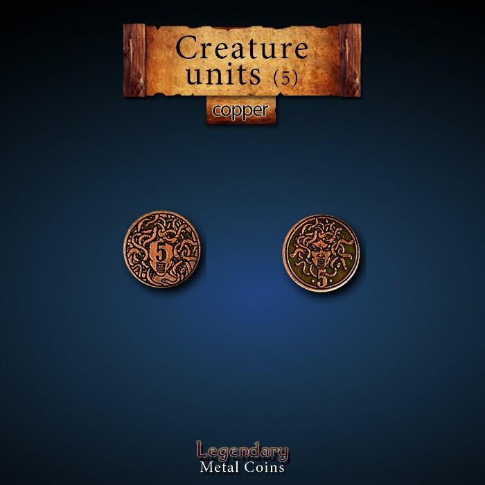 Creature Unit Copper 5 Coins