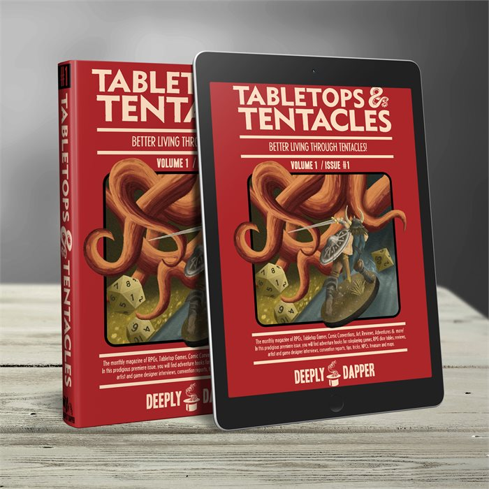 Tabletops and Tentacles